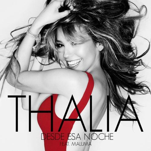 Desde Esa Noche von Thalía