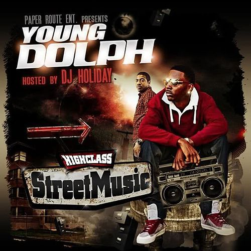 High Class Street Music by Young Dolph