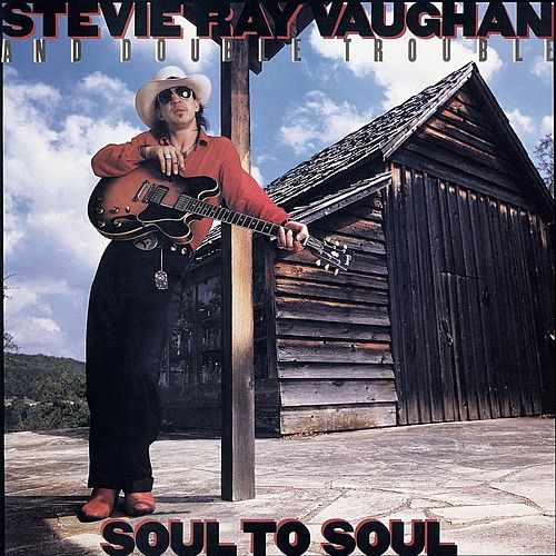 Soul To Soul de Stevie Ray Vaughan