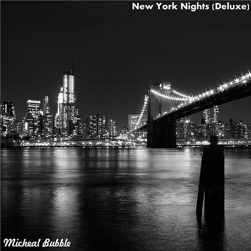New York Nights (Deluxe) von Micheal Bubble