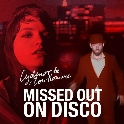 Missed out on Disco by Lydmor & Bon Homme