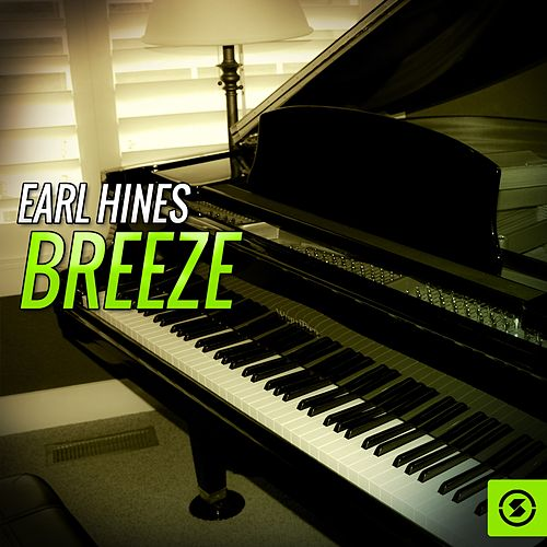 Breeze by Earl Hines