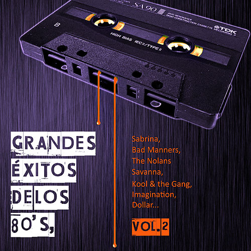 Grandes Éxitos de los 80's, Vol. 2 de Various Artists