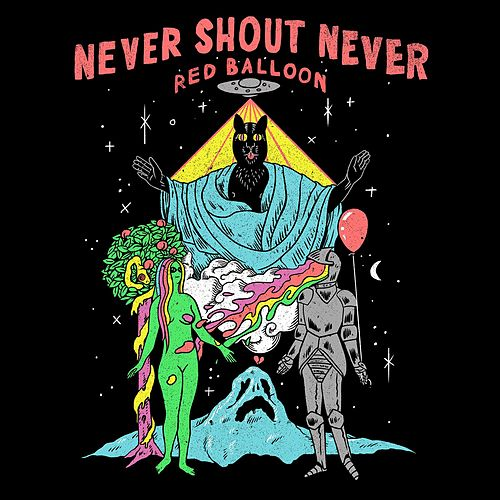 Red Balloon by Never Shout Never