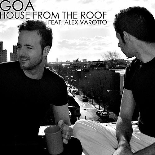 House From The Roof by GOA (ft Ales Varotto)