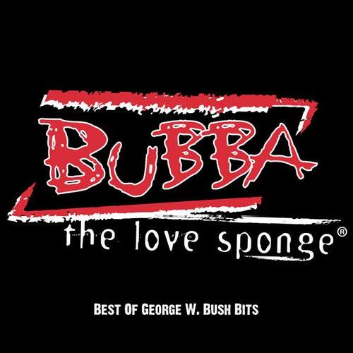 Bush Titanic - Manson by Bubba the Love Sponge