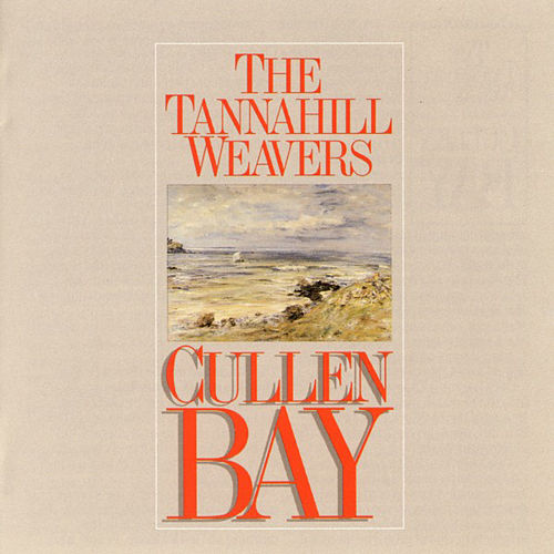 Cullen Bay by The Tannahill Weavers