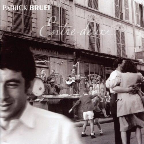 Entre Deux by Patrick Bruel