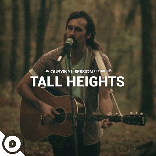 Tall Heights | OurVinyl Sessions) von Tall Heights