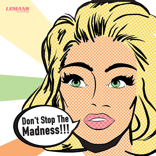 Don't Stop the Madness von Various Artists
