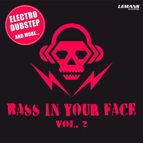 Bass In Your Face, Vol. 2 by Various Artists