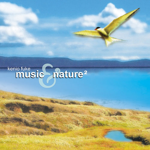 Music & Nature 2 de Kenio Fuke