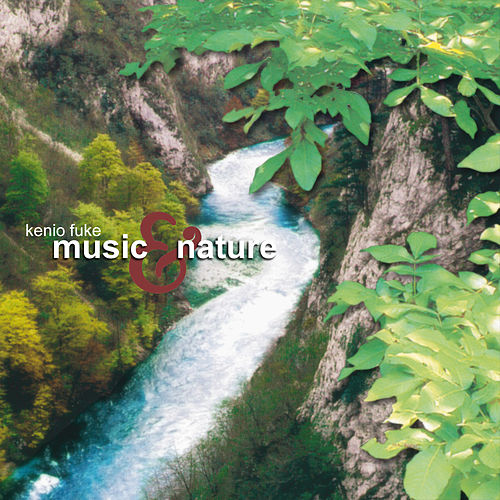 Music & Nature de Kenio Fuke