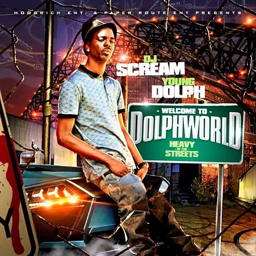 Welcome 2 Dolph World by Young Dolph