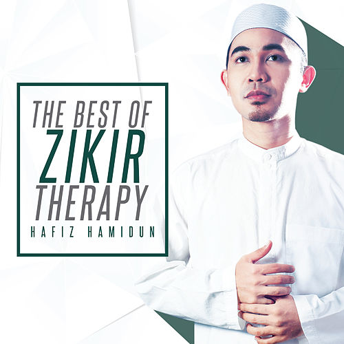 The Best Of Zikir Therapy by Hafiz Hamidun