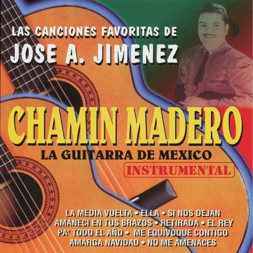 Las Canciones Favoritas de JOSE A JIMENEZ de Chamin Madero
