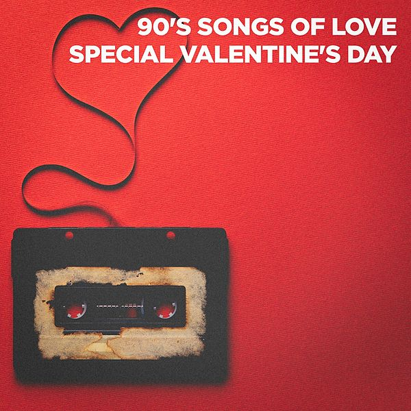 90's Songs of Love (Special Valentine's Day) by 60's 70's