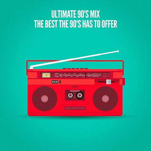 Ultimate 90's Mix (The Best the 90's Has to Offer) de 1990's
