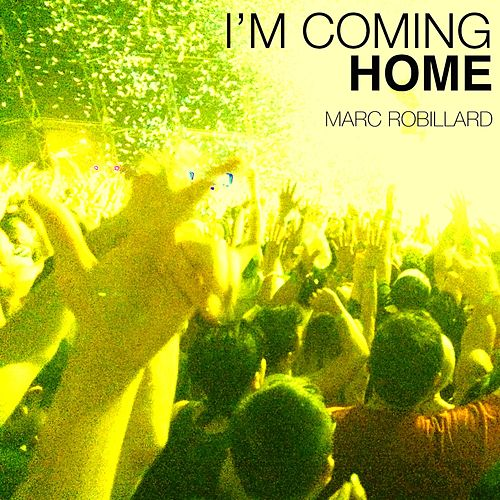 i  m coming home mp3 320kbps