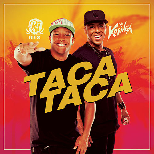 Taca Taca - Single de Mc Koringa