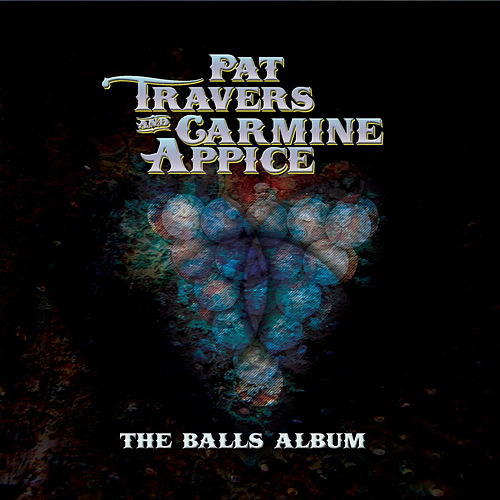 The Balls Album de Pat Travers