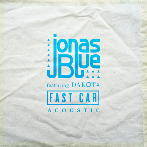 Fast Car (Acoustic) von Jonas Blue