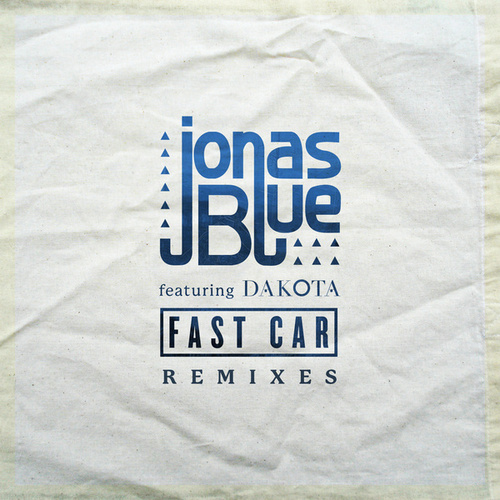 Fast Car (Remixes) de Jonas Blue