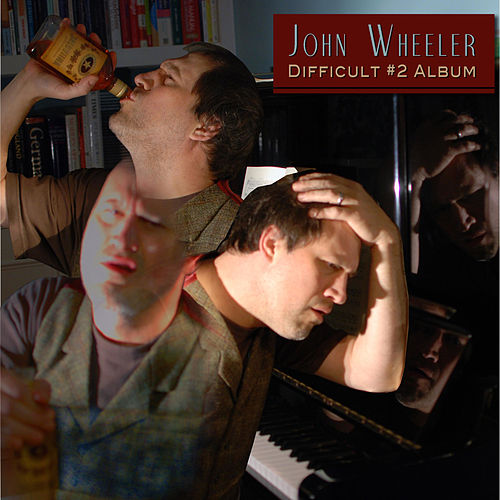 Difficult #2 Album von John Wheeler