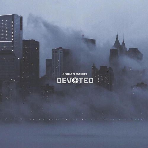 Devoted by Adrian Daniel