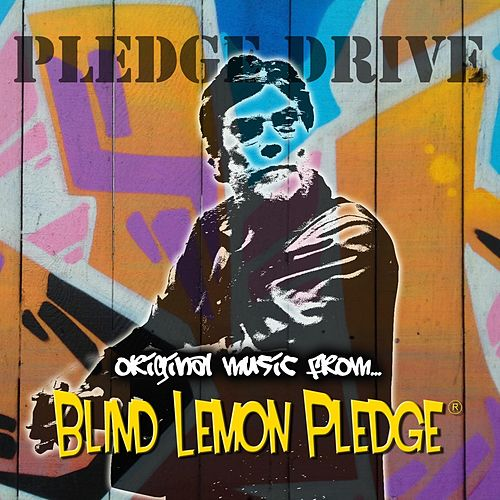 Pledge Drive von Blind Lemon Pledge