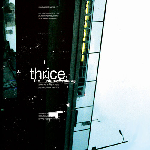 The Illusion of Safety by Thrice