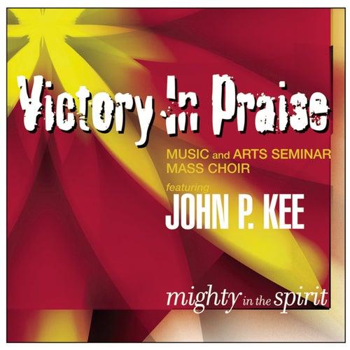 Mighty In The Spirit von John P. Kee