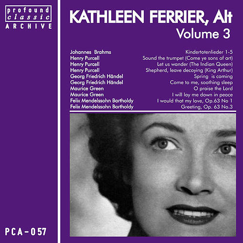 Kathleen Ferrier, Contralto, Vol. 3 de Kathleen Ferrier