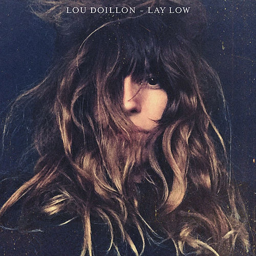 Lay Low von Lou Doillon
