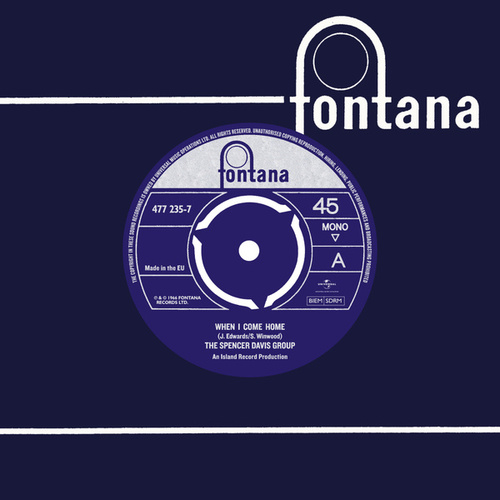 When I Come Home / Trampoline de The Spencer Davis Group