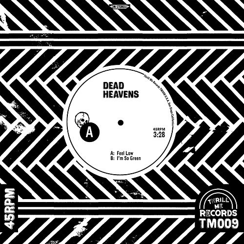 Feel Low by Dead Heavens
