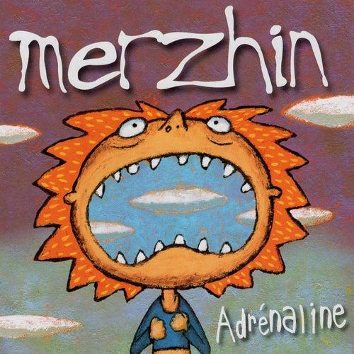 Adrénaline de Merzhin