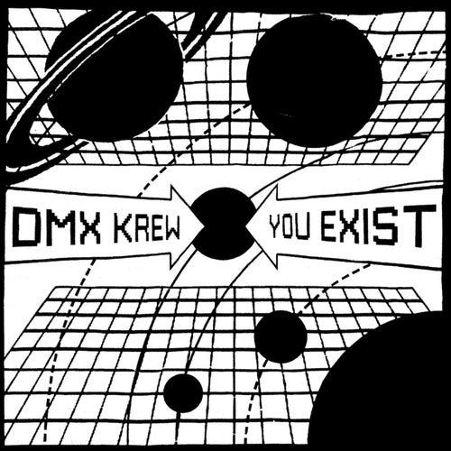 You Exist von DMX Krew