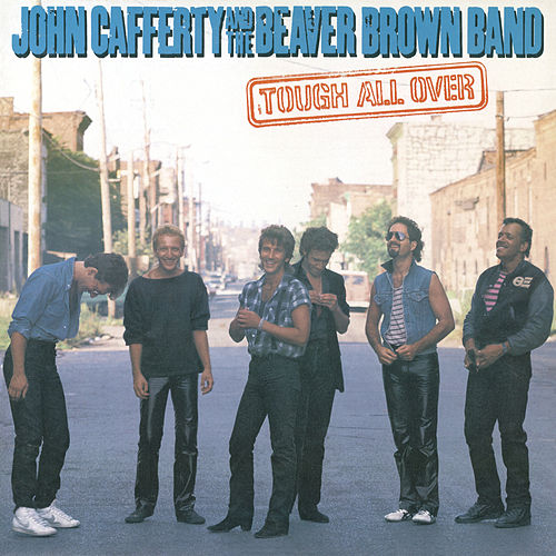 Tough All Over von John Cafferty And The Beaver Brown Band