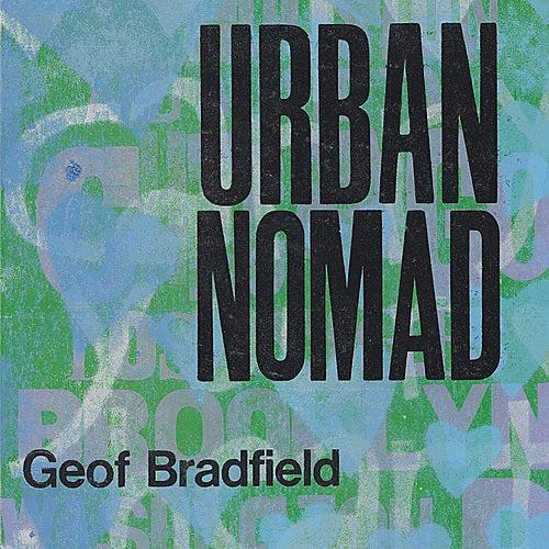 Urban Nomad by Geof Bradfield