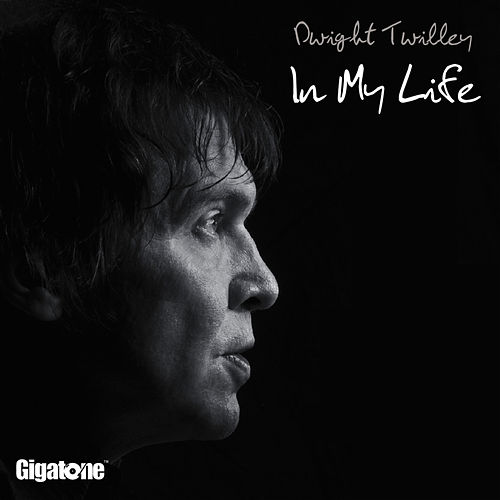 In My Life by Dwight Twilley