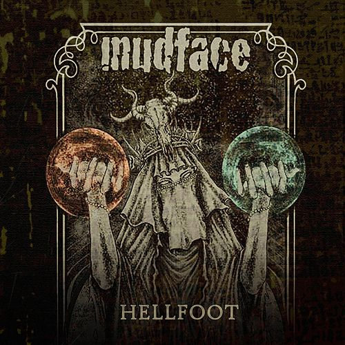 Hellfoot by Mudface