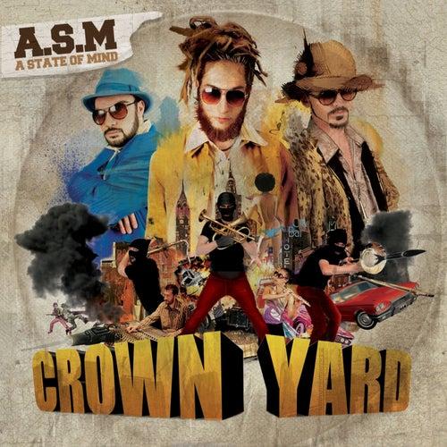 Crown Yard by ASM
