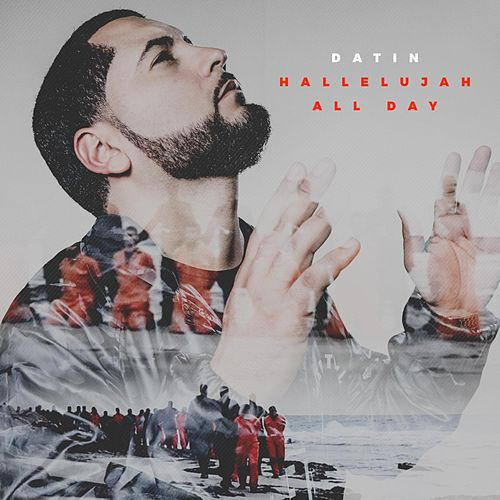 Hallelujah All Day by Datin