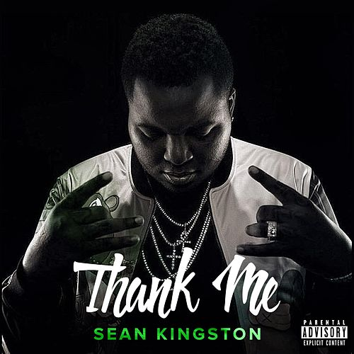 Thank Me von Sean Kingston