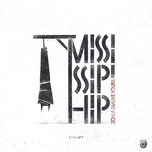 Mississip'Hip by Zo!