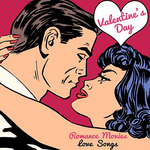Valentine's Day Romance Movies Love Songs de Fandom