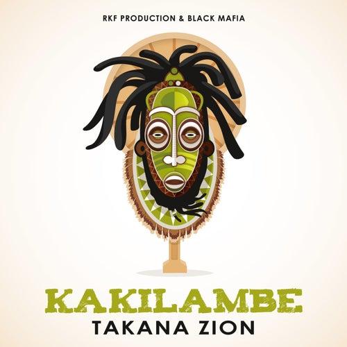 Kakilambe de Takana Zion