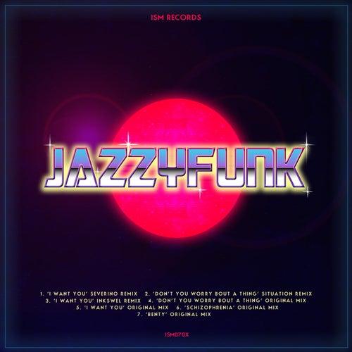I Want You de JazzyFunk