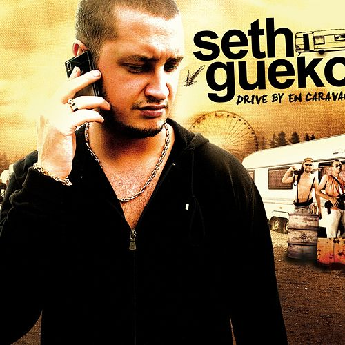 Drive By en caravane de Seth Gueko